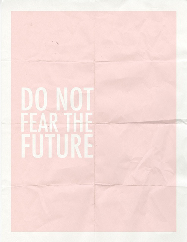 do not fear_lalalovely
