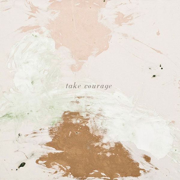 take courage via la la lovely