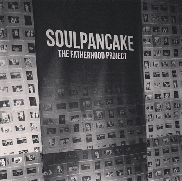 fatherhood project on soul pancake