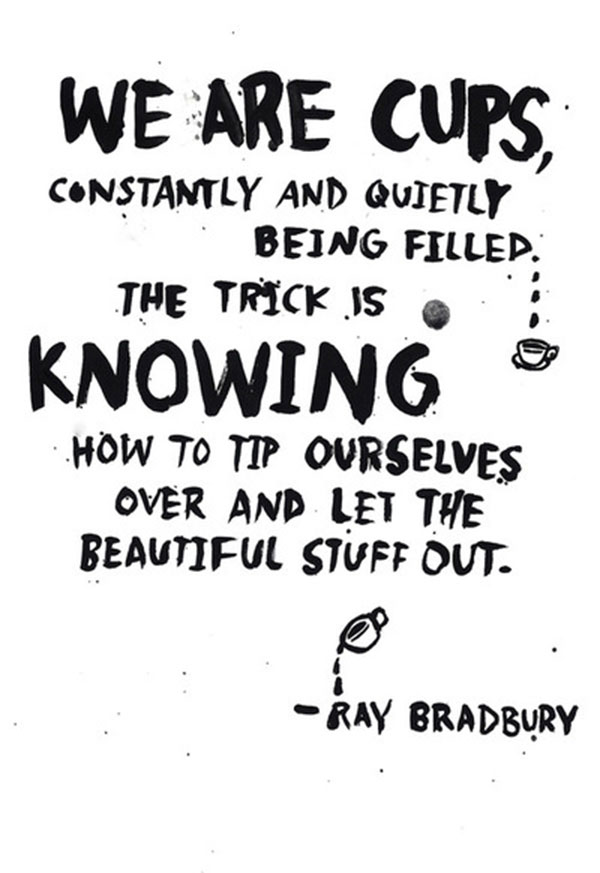 ray bradbury quote via la la lovely