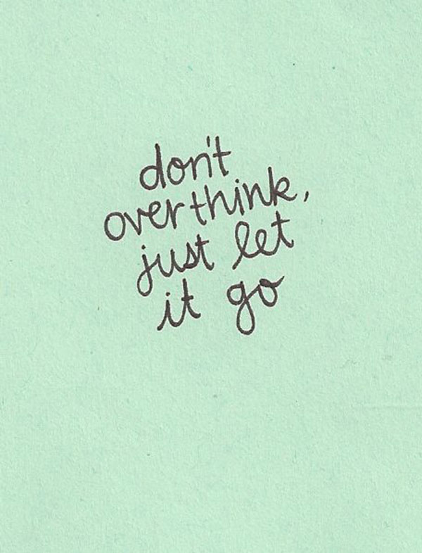 let it go quote via la la lovely