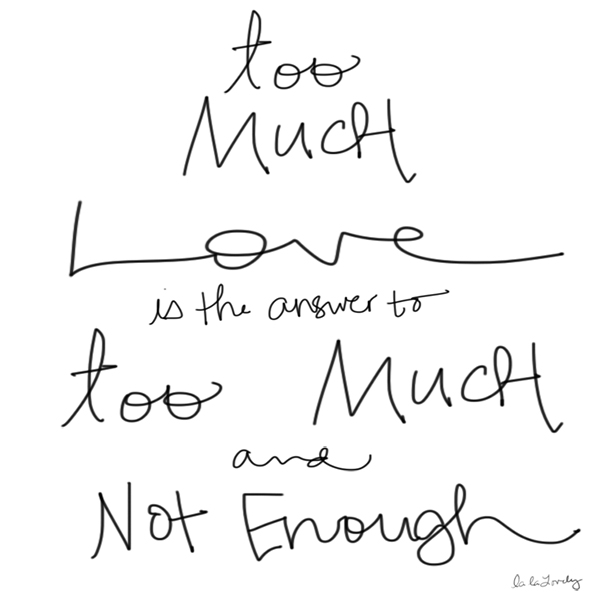 too-much-love