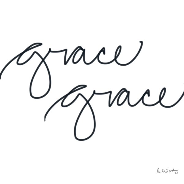 Grace Grace. A post on living in Grace | La La Lovely Blog